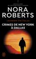 Couverture Lieutenant Eve Dallas, tome 33 : Crimes de New York à Dallas Editions J'ai Lu 2020