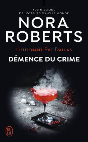 Couverture Lieutenant Eve Dallas, tome 35 : Démence du crime