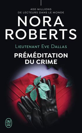 Couverture Lieutenant Eve Dallas, tome 36 : Préméditation du crime