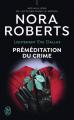 Couverture Lieutenant Eve Dallas, tome 36 : Préméditation du crime Editions J'ai Lu 2021