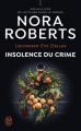 Couverture Lieutenant Eve Dallas, tome 37 : Insolence du crime Editions J'ai Lu 2021