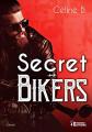 Couverture Secret Bikers  Editions Evidence 2021