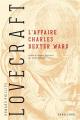 Couverture L'affaire Charles Dexter Ward Editions Bragelonne (Lovecraft) 2020