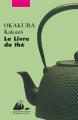 Couverture Le livre du thé Editions Philippe Picquier (Poche) 2012