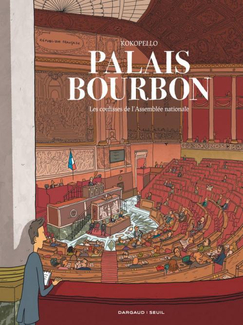 Couverture Palais-Bourbon, les coulisses de l'Assemblée nationale