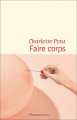 Couverture Faire corps Editions Flammarion (Littérature française) 2021
