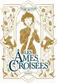 Couverture Les âmes croisées Editions Rageot (Poche) 2021