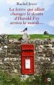 Couverture La lettre qui allait changer le destin d'Harold Fry arriva le mardi... / La lettre qui allait changer le destin d'Harold Fry Editions XO 2012