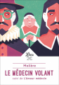 Couverture Le Médecin volant, L'Amour médecin Editions Librio (Théâtre) 2020