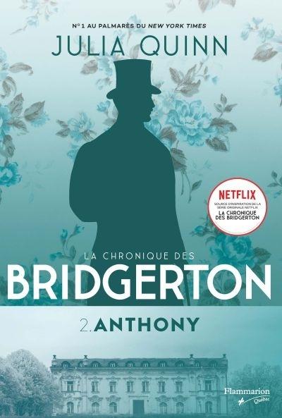 Couverture La chronique des Bridgerton, tome 2 : Anthony