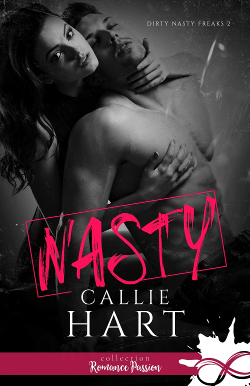 Couverture Dirty Nasty Freaks, tome 2 : Nasty