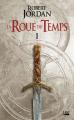 Couverture La Roue du Temps, intégrale, tome 01 : L'Oeil du Monde Editions Bragelonne 2018