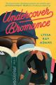 Couverture Undercover Bromance Editions Headline 2020