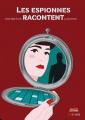 Couverture Les espionnes racontent (bd) Editions Steinkis 2021