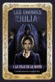Couverture Les ombres de Julia, tome 1 : La fille de la noyée Editions Milan 2018