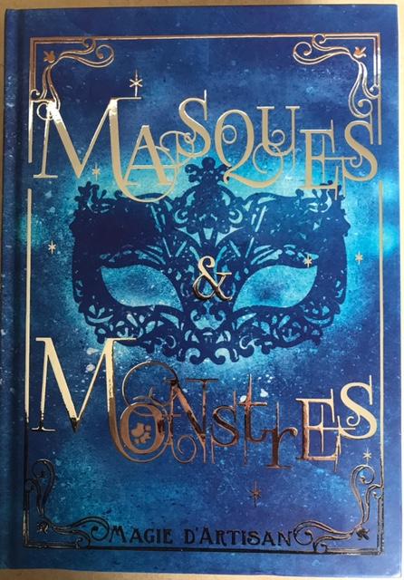 Couverture Masques et Monstres, tome 1 : Magie d'artisan