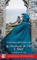 Couverture Passions en Écosse, tome 2 : Le charmeur de l'île d'Islay Editions J'ai Lu (Pour elle - Aventures & passions) 2019