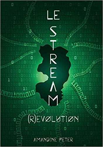 Couverture Le Stream, tome 3 : (R)évolution