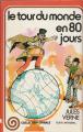 Couverture Le tour du monde en quatre-vingts jours / Le tour du monde en 80 jours Editions G.P. (Spirale) 1978