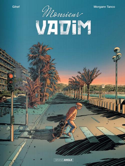 Couverture Monsieur Vadim, tome 1 : Arthrose, crime et crustacés