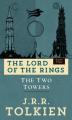 Couverture Le Seigneur des Anneaux, tome 2 : Les deux tours Editions Del Rey Books 2018