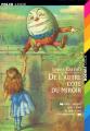 Couverture De l'autre côté du miroir / Alice à travers le miroir / Alice de l'autre côté du miroir Editions Folio  (Junior) 2000