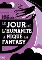 Couverture Le jour où l'humanité a niqué la Fantasy Editions ActuSF (Les 3 souhaits) 2021