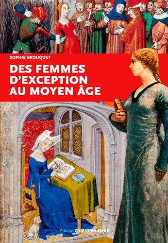 Couverture Des femmes d'exception au Moyen Âge