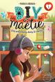 Couverture Les DIY de Maélie, tome 1 : Des papillons dans le ventre Editions Boomerang 2019