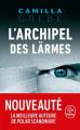 Couverture L'archipel des larmes  Editions Le Livre de Poche 2021