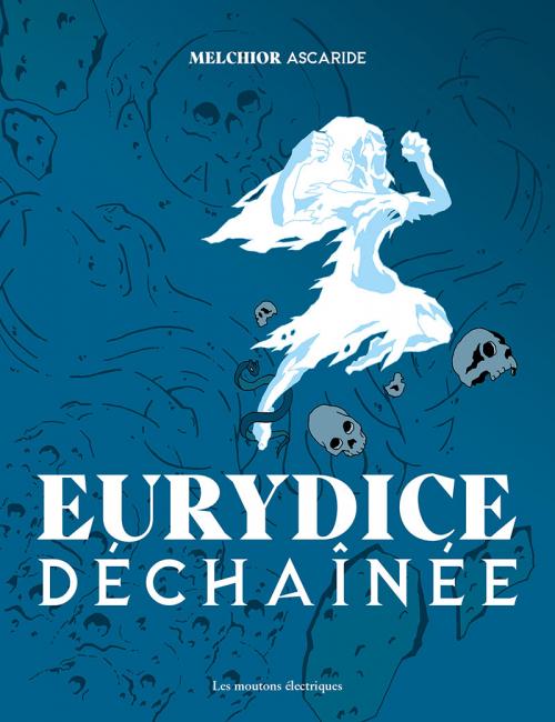 Couverture Eurydice déchaînée