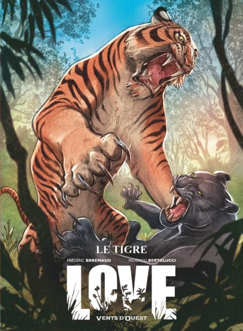 Couverture Love (BD), tome 1 : Le Tigre