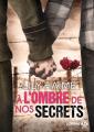 Couverture À l'ombre de nos secrets Editions Milady (Emma) 2018