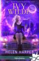 Couverture Ivy Wilde, tome 1 : Quand fainéantise rime avec magie Editions Infinity 2018