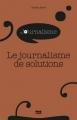 Couverture Le journalisme de solutions Editions PUG 2020