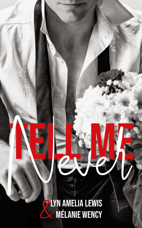 Couverture Tell me Never