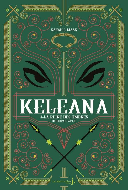 Couverture Keleana (La Martinière, 2020), tome 4 : La Reine des ombres, partie 2