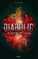 Couverture Diabolic, tome 3 : Le dernier tyran Editions Bayard 2021