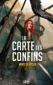 Couverture La Carte des confins, tome 1 Editions 12-21 2021