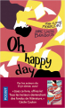 Couverture Oh happy day Editions Pocket 2021