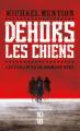 Couverture Les Errances de Crimson Dyke, tome 1 : Dehors les chiens Editions 10/18 (Grands détectives) 2021