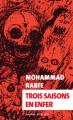 Couverture Trois saisons en enfer Editions Actes Sud (Exofictions) 2021