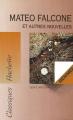 Couverture Mateo Falcone et autres nouvelles Editions Hachette (Classiques) 1995