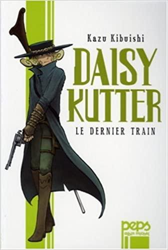 Couverture Daisy Kutter - Le dernier train