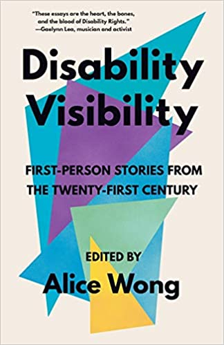 Couverture Disability Visibility: First-Person Stories from the Twenty-First Century
