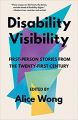 Couverture Disability Visibility: First-Person Stories from the Twenty-First Century Editions Vintage 2020