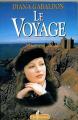 Couverture Le chardon et le tartan / Outlander (Libre Expression, France Loisirs), tome 03 : Le voyage Editions Libre Expression 1998