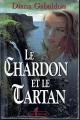 Couverture Le chardon et le tartan / Outlander (Libre Expression, France Loisirs), tome 01 : Le chardon et le tartan Editions Libre Expression 1997
