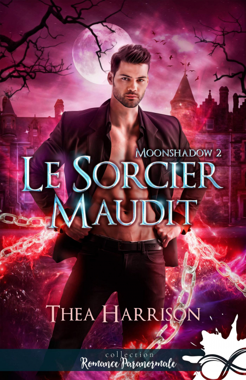 Couverture Moonshadow, tome 2 : Le sorcier maudit
