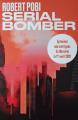 Couverture Serial bomber Editions Les arènes (Equinox) 2121